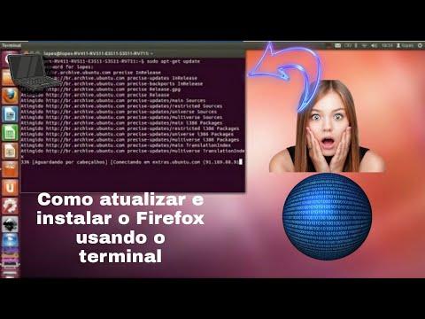 Como atualizar e instalar o Firefox usando o terminal do Linux Ubuntu