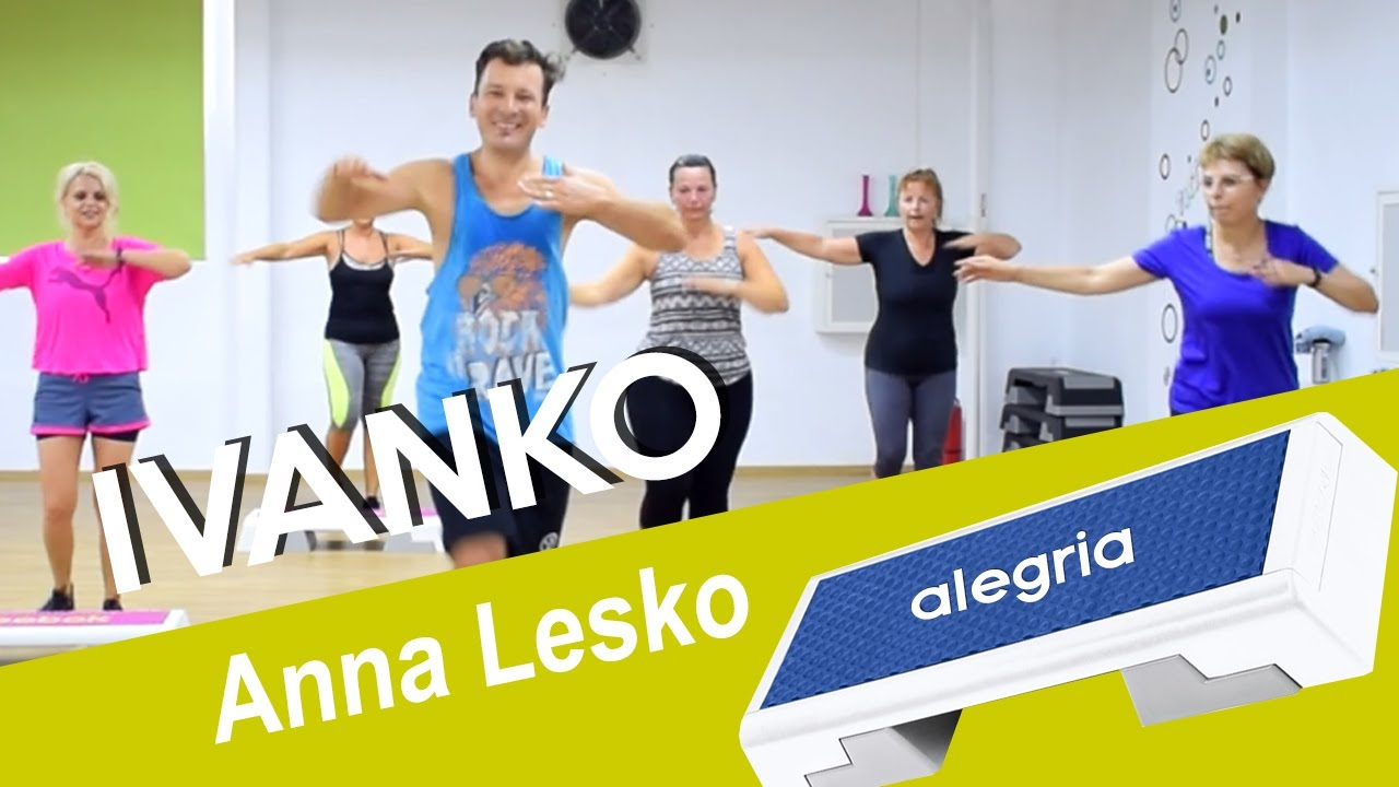 Anna Lesko feat. Culita Sterp - Ivanko - ZUMBA Step + versuri