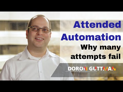 Attended Robotic Automation - Why So Many Failed Attempts