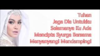 Dato Siti Nurhaliza - Jaga Dia Untukku (Karaoke)