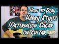 Harry Styles - Watermelon Sugar Guitar Lesson Chord & TABs