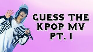 Guess the kpop mv pt. 1