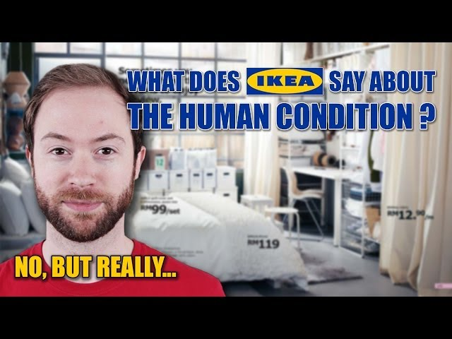 SRSLY What Does IKEA Say About The Human Condition? | Idea Channel | PBS Digital Studios