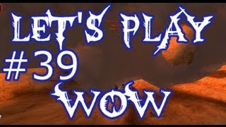 Let's Play WoW Ep.39 - Epic PVP Kill Escape - World of Warcraft