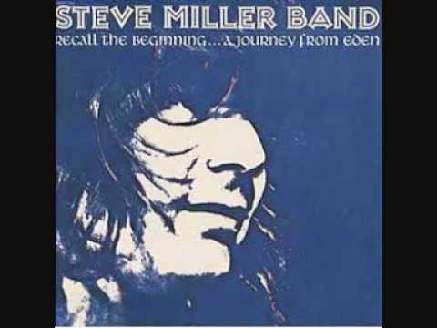 STEVE MILLER BAND - Journey From Eden.wmv