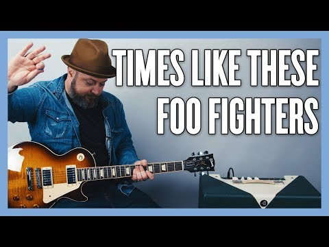 Foo Fighters Times Like These Guitar Lesson Tutorial from YouTube · Duration:  11 minutes 20 seconds