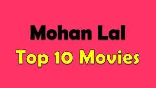 Mohanlal Top 10 Movies