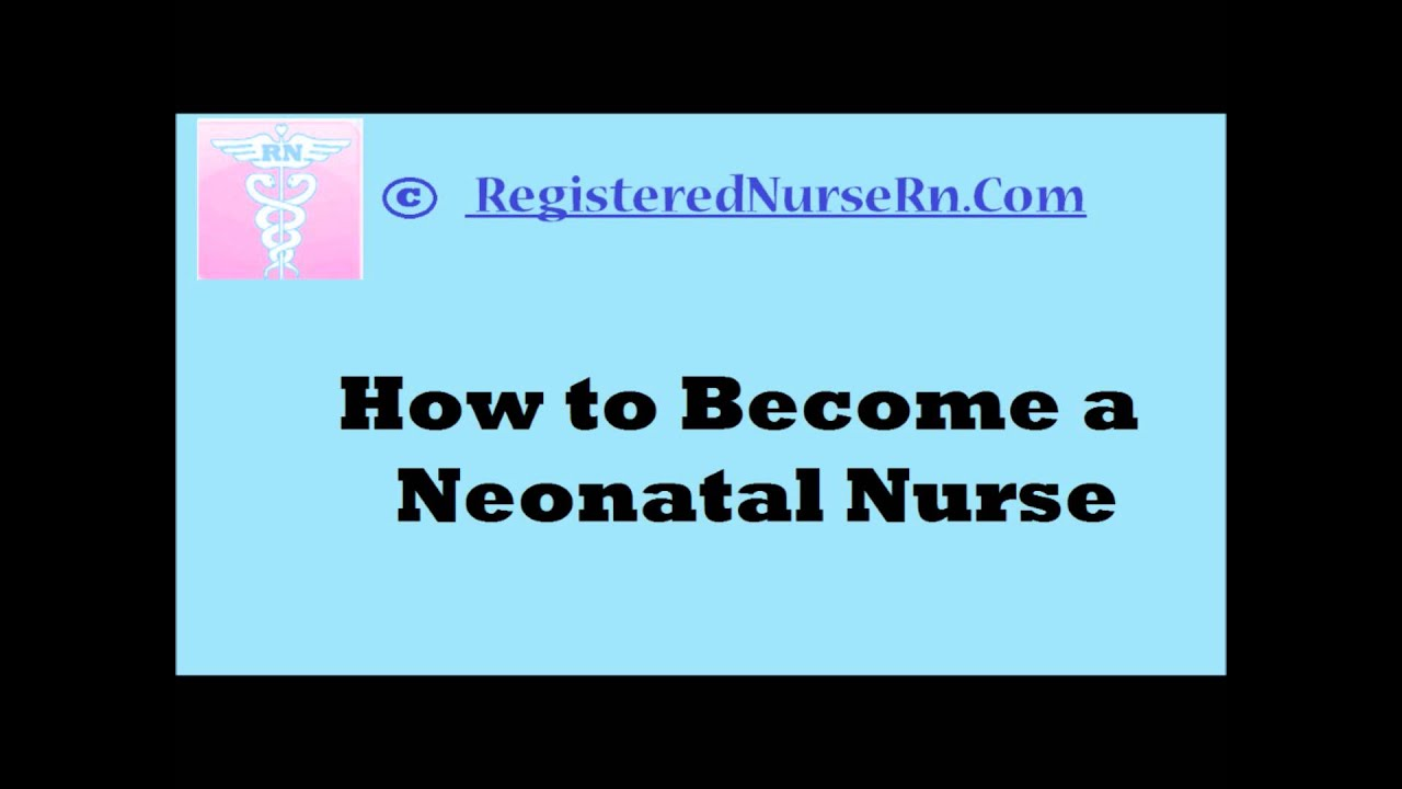 How To Become A Neonatal Nurse What Is Neonatal Nursing Nicu