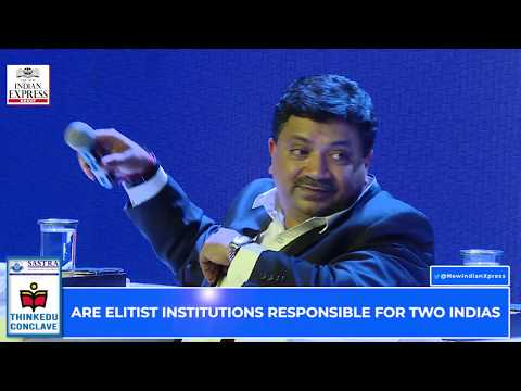 ThinKEDU 2020 -Are Elitist Institutions Responsible for Two India's , Himanshu Rai, Archana Shukla