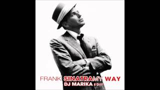 frank sinatra my way dj marika remix