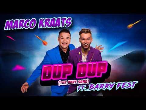 Marco Kraats - Dup Dup (The Dart Song) Ft. Barry Fest