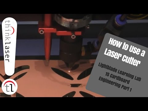 How To Use A Laser Cutter - Lightblade Learning Lab 15 Cardboard Engineering part 1