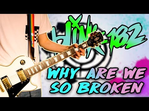 Blink 182 - Why Are We So Broken Guitar Cover (Steve Aoki)