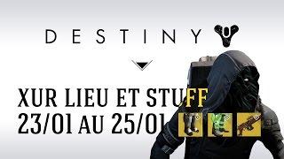 fr destiny xur finis terrae exotiques et amliorations 23 01