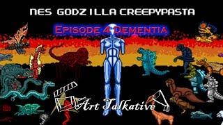 [สยองขวัญ Godzilla] NES Godzilla ตอนที่ 4:  Dementia [Art Talkative]
