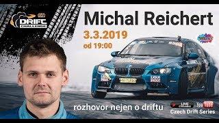 Michal Reichert: Rozhovor nejen o driftu