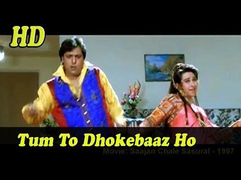 Tum To Dhokebaaz Ho HD With Jhankar DJ Remix   Saajan Chale Sasural   Kumar Sanu