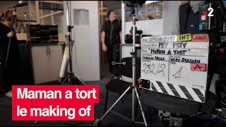 France 2 / Maman a tort : le making of