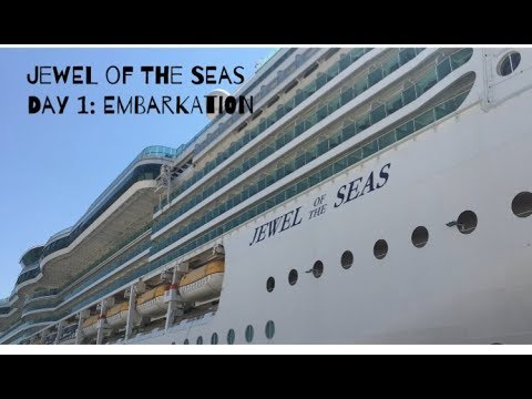 JEWEL OF THE SEAS | Day 1 | Embarkation from Civitavecchia | August 2017