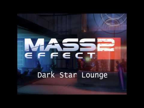 Mass Effect 2 HQ Music - Dark Star Lounge