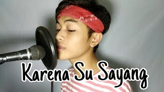 Karna Su Sayang - ( Cover by Dodo Zakaria)