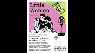 March Family Stories - Rehearsal Audio from Little Women, A Radio Play