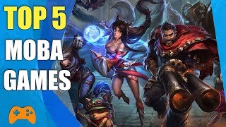 Top 5 BEST MOBA GAMING 2018