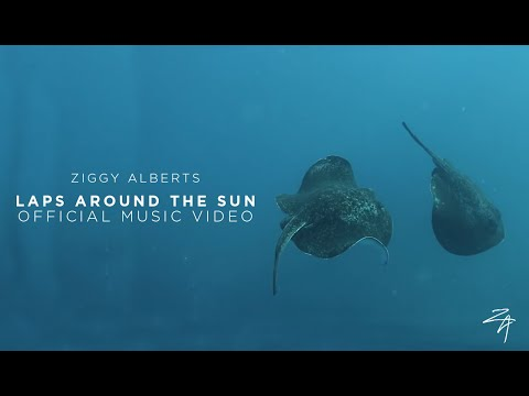 Ziggy Alberts - Laps Around The Sun (Official Music Video) Mp3
