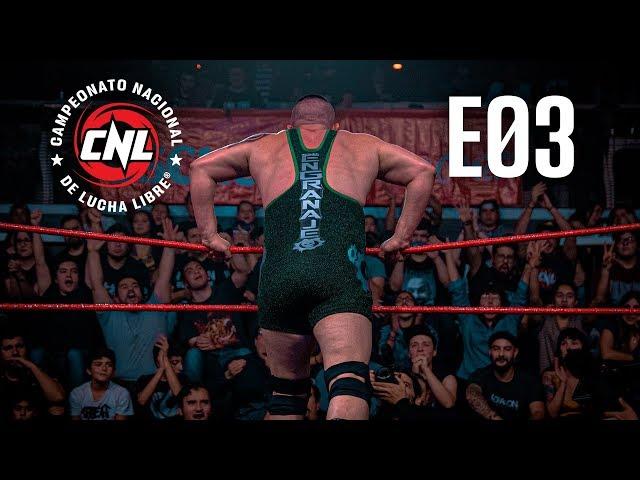 CNL — Episodio 03 • Lucha Libre Chilena