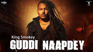 Guddi Naapdey (King Smokey) Mp3 Song Download