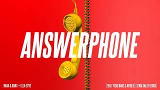 Banx & Ranx + Ella Eyre - Answerphone ft. Yxng Bane & Afro B (Team Salut Remix)