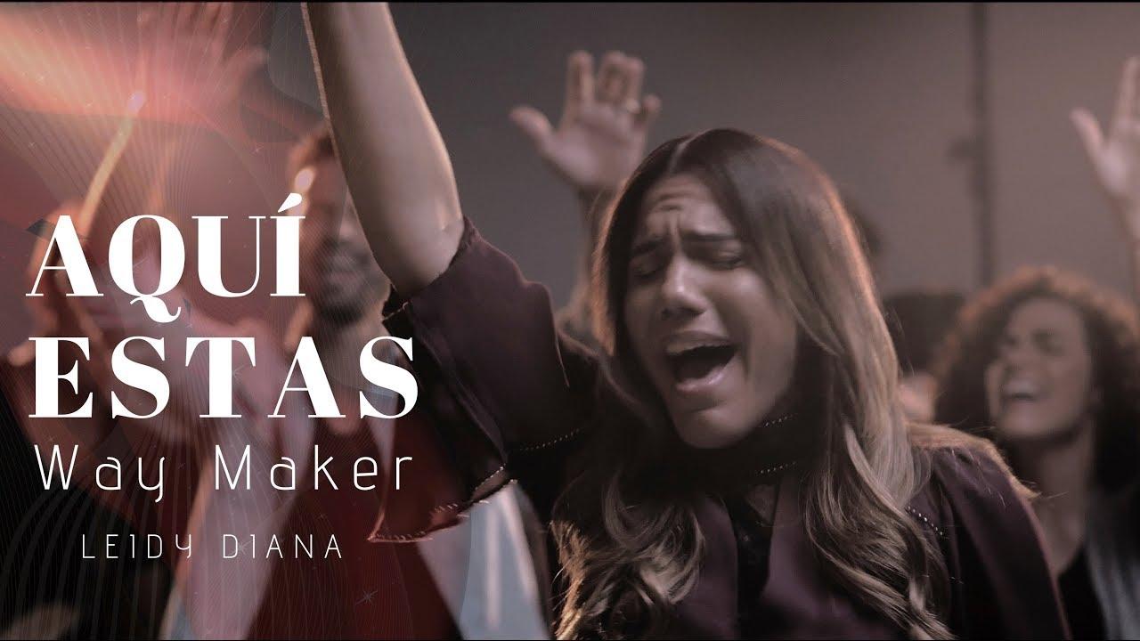 WAY MAKER | EN ESPAÑOL | LEIDY DIANA (Aqui Estas)