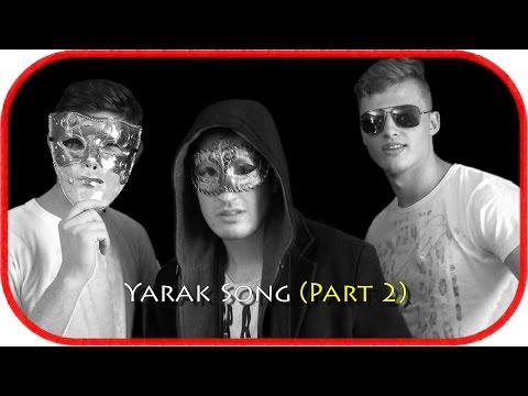 Yarakstyle91 – Yarak Song (Part 2) | Music Video + Lyrics