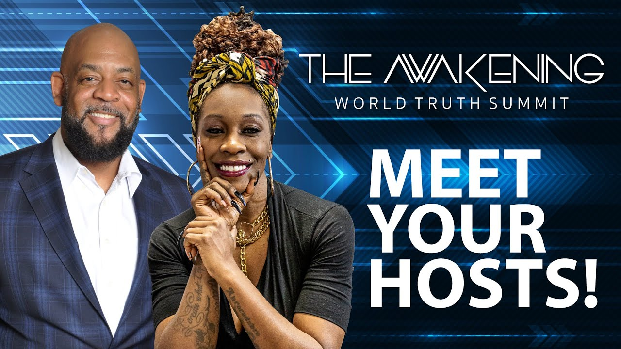 Meet your hosts - The Awakening World Truth Summit