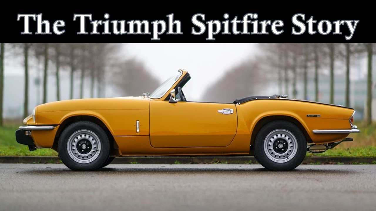 The Triumph Spitfire Story Youtube