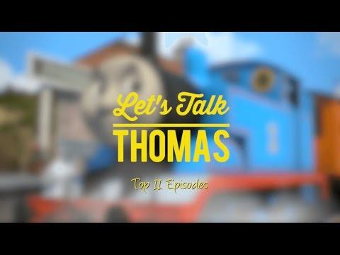 Let's Talk Thomas: My Top Thomas & Friends Episodes