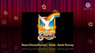 Suara Persaudaraan - Anak Anak Terang (Official Music Audio / 1986)