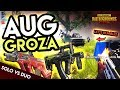 GROZA + AUG TOGETHER = SUPER MEAN! PUBG Mobile