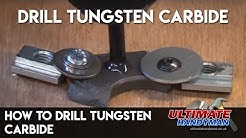 How to drill tungsten carbide
