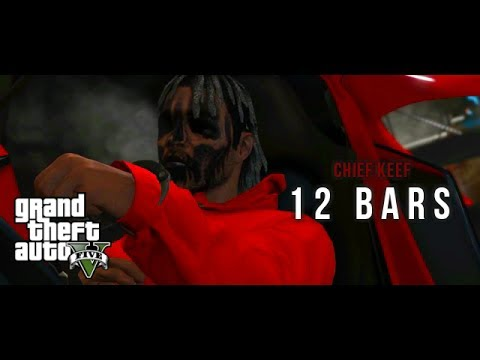 Chief Keef - 12 Bars Music Video GTA V [HD]