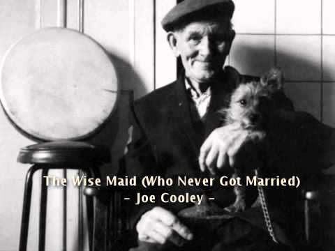 The Wise Maid - Joe Cooley