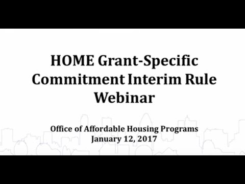 HOME Commitment Interim Rule Webinar - 1/12/2017