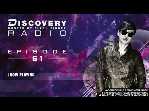 Discovery Radio 061 Hosted by Flash Finger