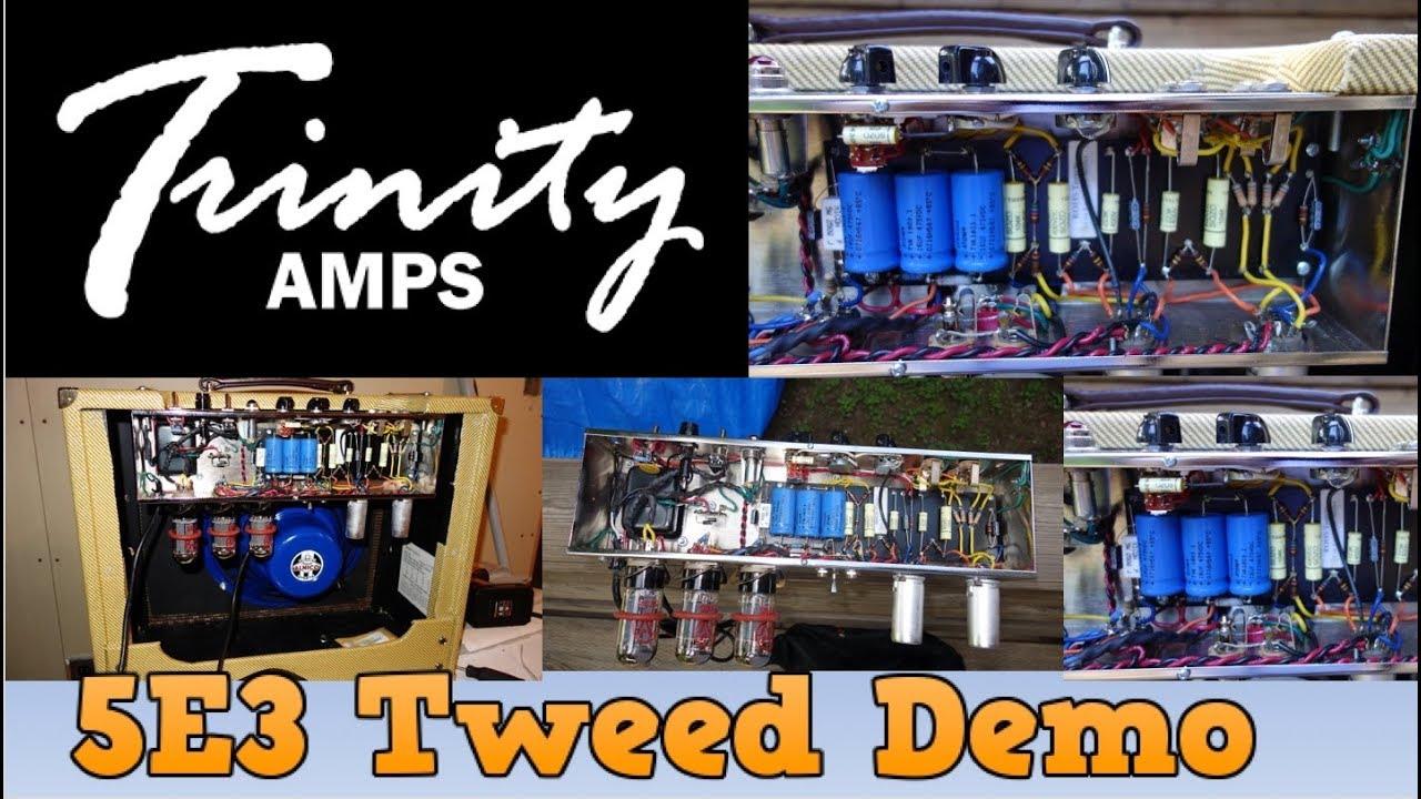 Trinity Amps 5E3 Tweed Amp