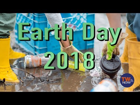 Earth Day 2018 -TWNow Episode _57