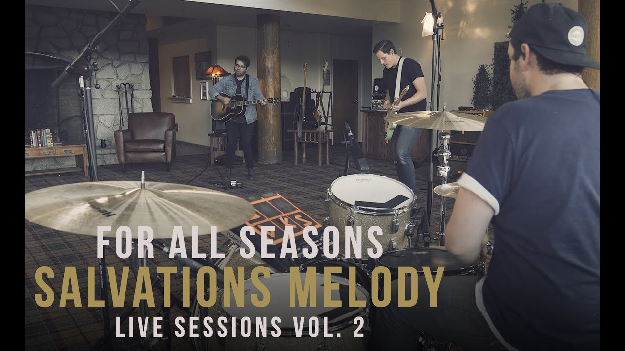 for all seasons salvation s melody live sessions vol  for all seasons salvation s melody live sessions vol 2