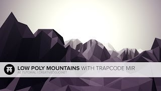 AE: Low Poly Paysages de Montagne Avec Trapcode Mir