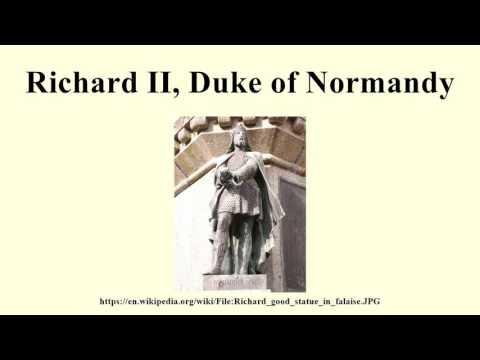 Richard II, Duke of Normandy