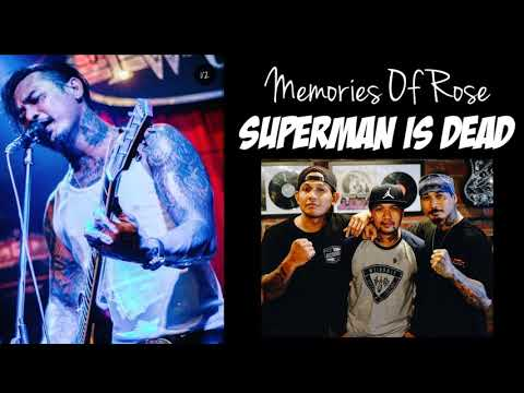 Memories Of Rose - Superman Is Dead Lirik Dan Terjemahan Terbaru