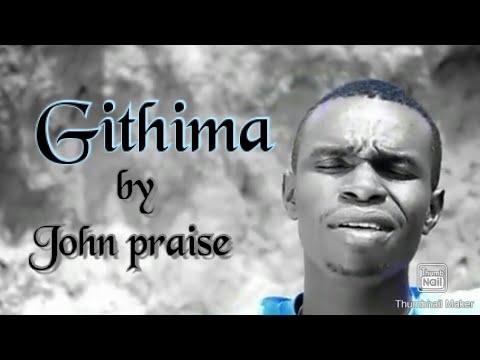 John Praise Waweru - Githima (Official...